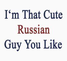 I'm That Cute Russian Guy You Like by supernova23