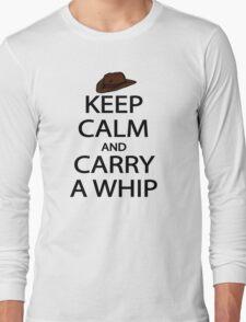 keep calm and carry a whip. Long Sleeve T-Shirt