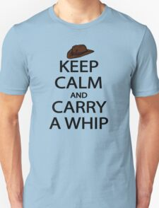 keep calm and carry a whip. T-Shirt