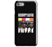 Reservoir Sloths iPhone Case/Skin