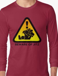 Beware of Jitz (Jiu Jitsu) 2 Long Sleeve T-Shirt