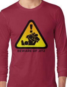 Beware of Jitz (Jiu Jitsu) 2 Long Sleeve T-Shirt