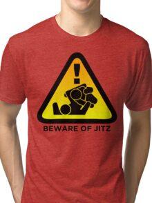 Beware of Jitz (Jiu Jitsu) 2 Tri-blend T-Shirt