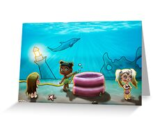 There's no water under the sea! Greeting Card