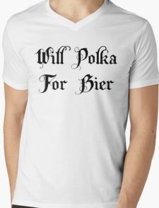 Will Polka For Bier Mens V-Neck T-Shirt