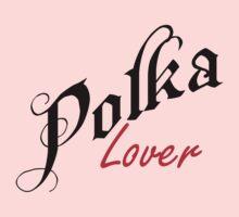 Polka Lover by HolidayT-Shirts