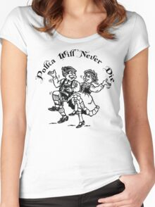 Polka Will Never Die Women's Fitted Scoop T-Shirt