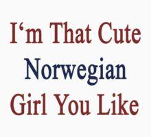 I'm That Cute Norwegian Girl You Like by supernova23