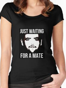 Just Waiting For A Mate. Women's Fitted Scoop T-Shirt