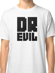 Dr. Evil Classic T-Shirt