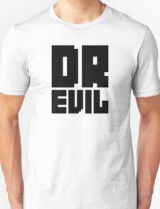 Dr. Evil Unisex T-Shirt