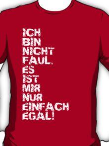 Faul T-Shirt