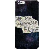 Space - Take me somewhere else iPhone Case/Skin