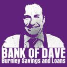 Bank Of Dave by Mother Shipton