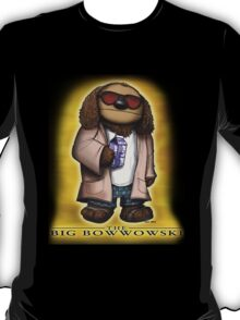 The Big Bowwowski T-Shirt