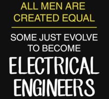 All men are created equal: electrical engineers by squidyes