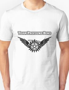 Team Profound Bond Shirt Unisex T-Shirt