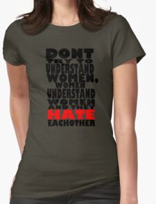 Don't even try. Womens Fitted T-Shirt