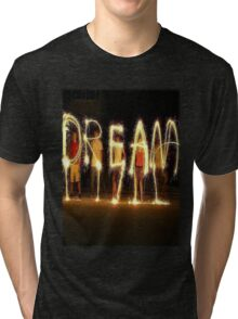 Dream Tri-blend T-Shirt