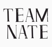 Team Nate - black text by annasense