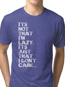 Just Lazy Tri-blend T-Shirt