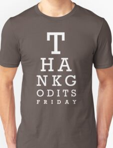Thank Good Its Friday T-Shirt
