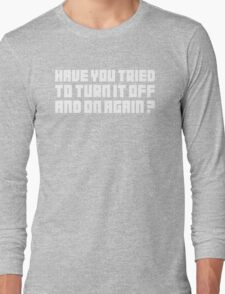 Turn It Off Long Sleeve T-Shirt
