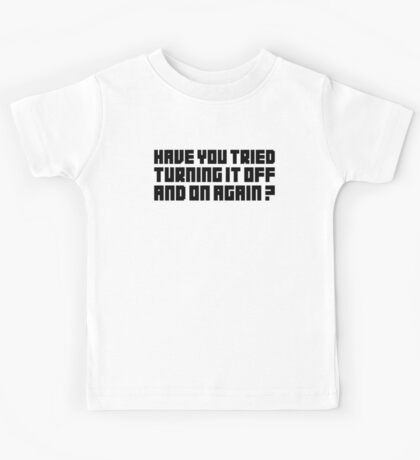 Turning It Off Kids Tee