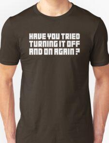 Turning It Off Unisex T-Shirt