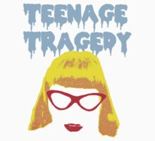 Teenage Tragedy  by Katerina Gibson