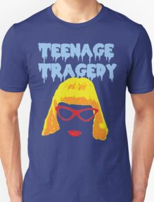 Teenage Tragedy  T-Shirt
