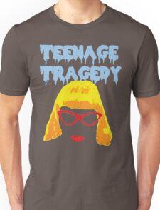 Teenage Tragedy  Unisex T-Shirt
