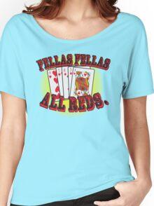 Oceans' 11 all red winning hand.  Women's Relaxed Fit T-Shirt