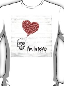 I'm IN LOVE T-Shirt
