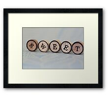 Word of the day: SWEET Framed Print