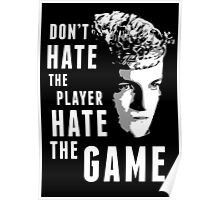 Don't Hate The Player Poster