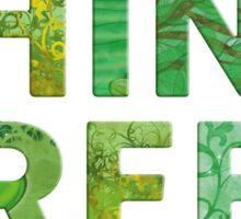 THINK GREEN awareness Sticker