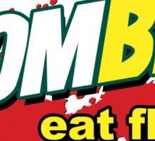 Eat Flesh! Sticker