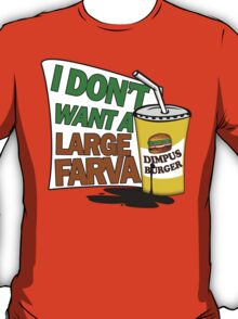 Large Farva! T-Shirt