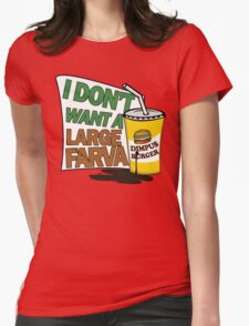Large Farva! Womens Fitted T-Shirt