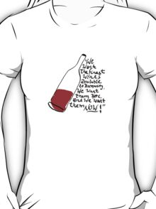 Withnail and I - finest wines T-Shirt