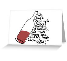 Withnail and I - finest wines Greeting Card