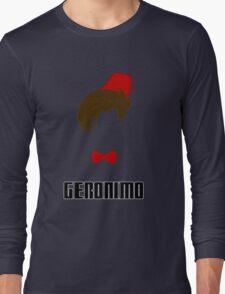 Doctor Who? - Geronimo Long Sleeve T-Shirt