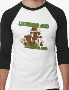 Littering And! Men's Baseball ¾ T-Shirt