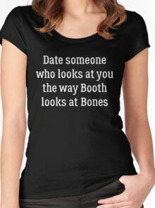 Date Someone Who - Booth & Bones Women's Fitted Scoop T-Shirt