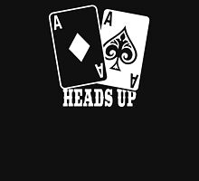 Poker - Heads Up Unisex T-Shirt