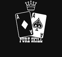 Poker - Pure Skill Unisex T-Shirt