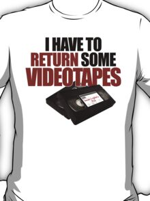 Videotapes! T-Shirt
