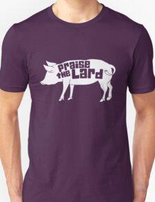 Praise The Lord Humor Unisex T-Shirt