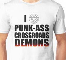 Punk-ass crossroads demon Unisex T-Shirt